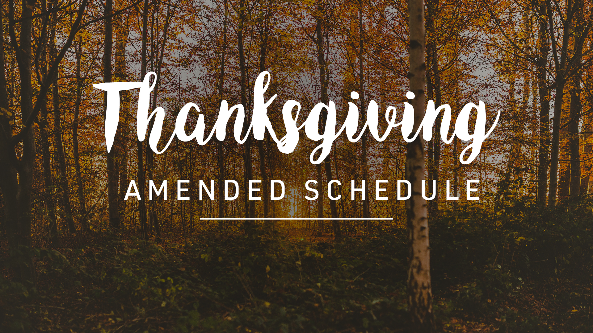 Thanksgiving Amended Services
