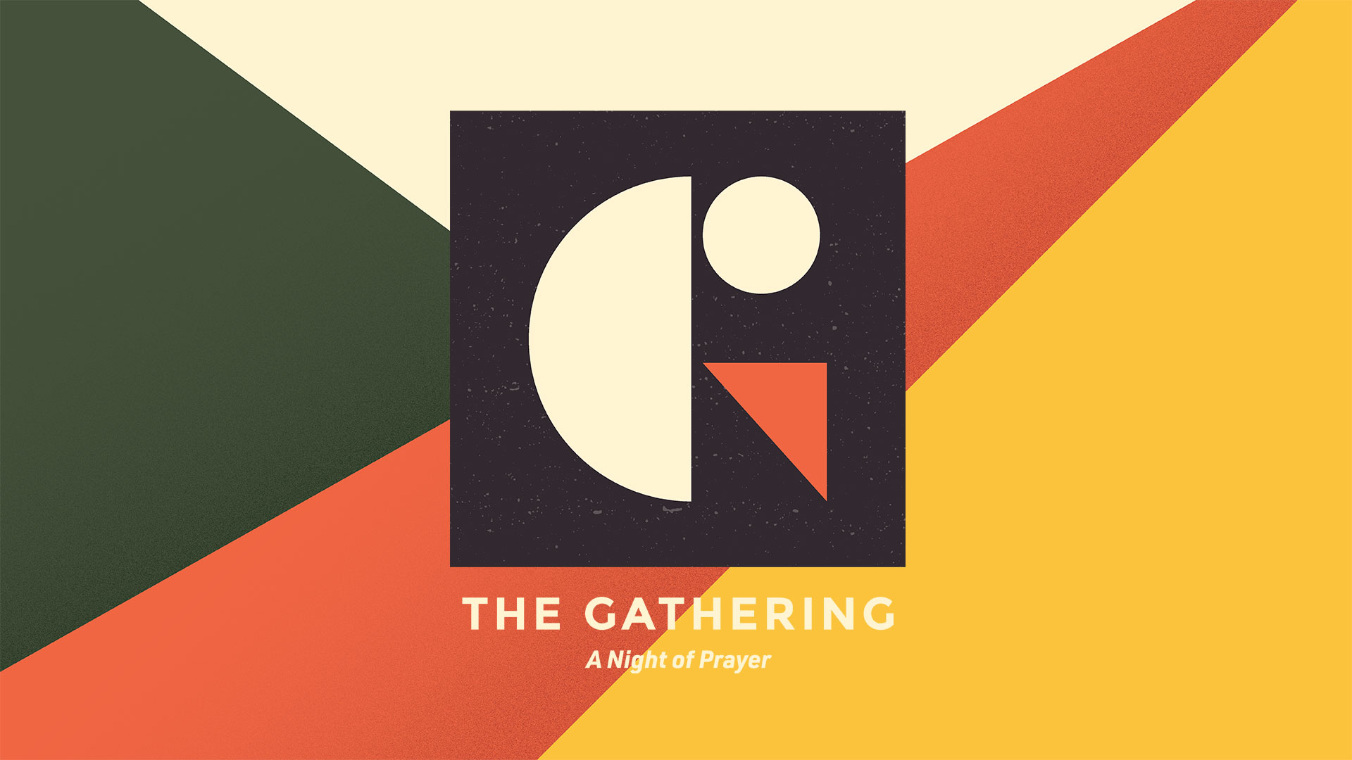 The Gathering: A Night of Prayer