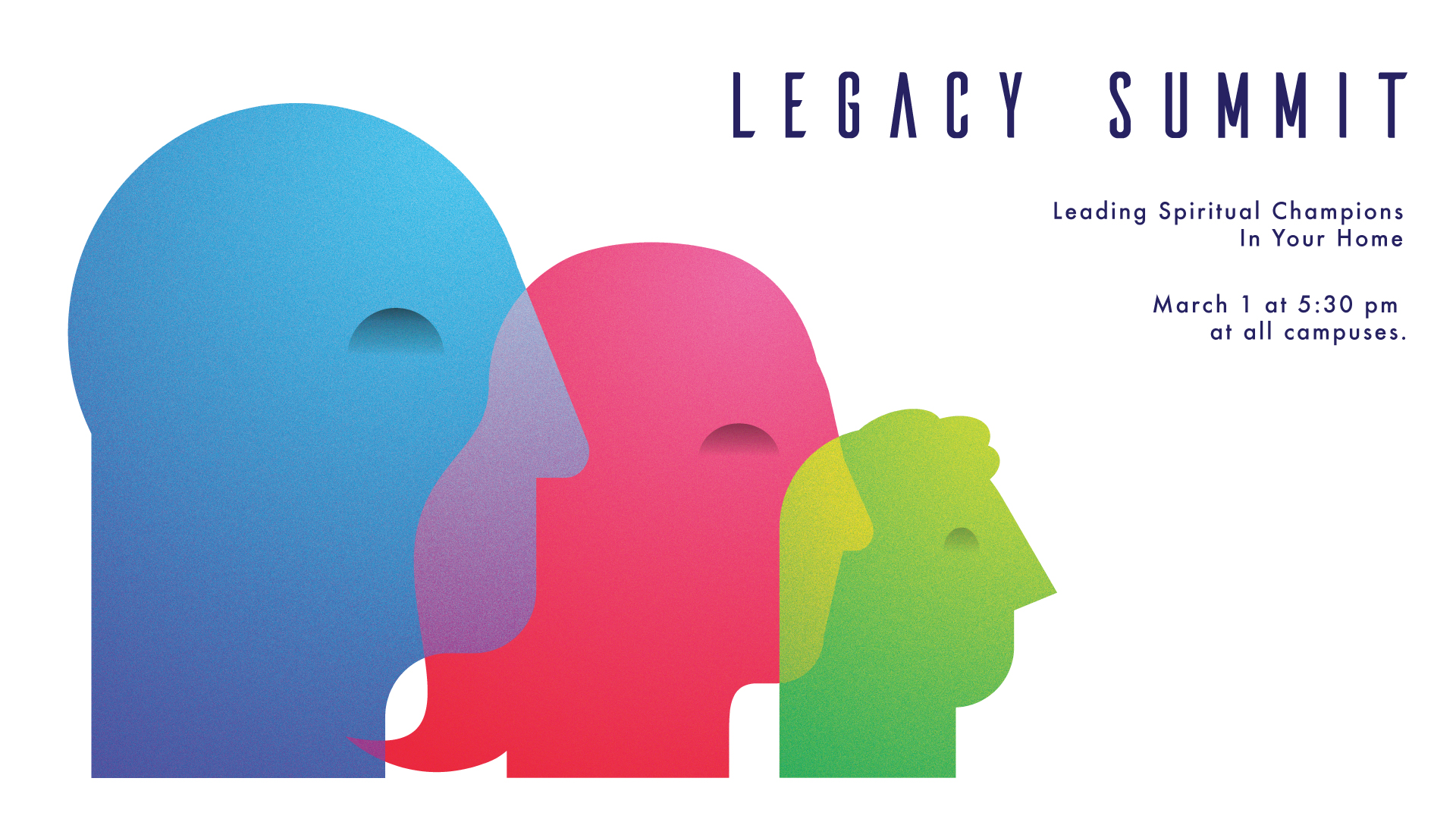 The Legacy Summit: Leading Spiritual Champions in Your Home